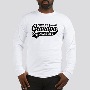 Great Grandpa Est. 2017 Long Sleeve T-Shirt