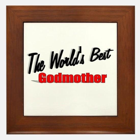 """""""The World's Best Godmother"""" Framed Tile"""