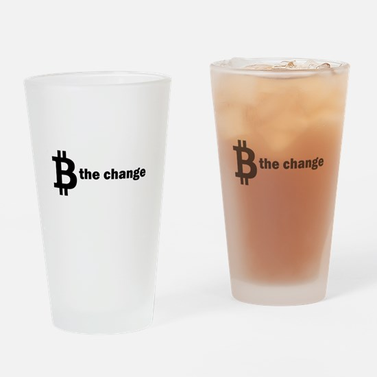 B Be The Change - Bitcoin Drinking Glass