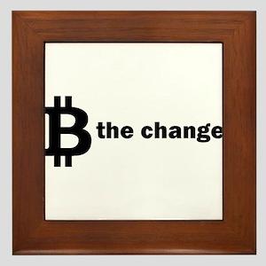 B Be The Change - Bitcoin Framed Tile