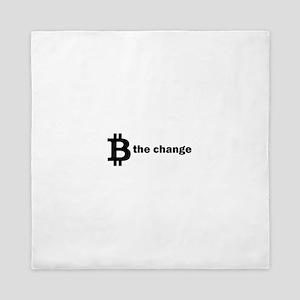 B Be The Change - Bitcoin Queen Duvet