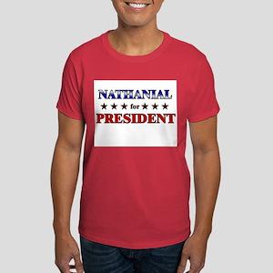NATHANIAL for president Dark T-Shirt