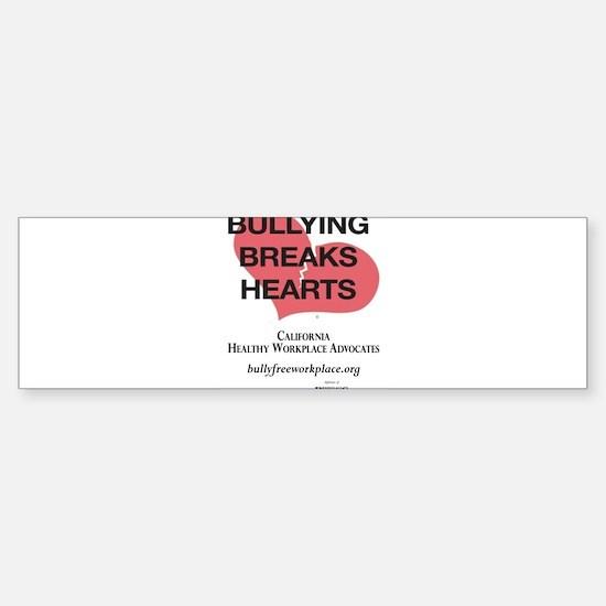 Bullying Breaks Hearts Bumper Bumper Bumper Sticker