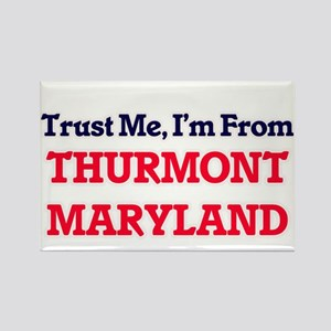 Trust Me, I'm from Thurmont Maryland Magnets