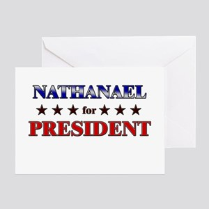 NATHANAEL for president Greeting Card