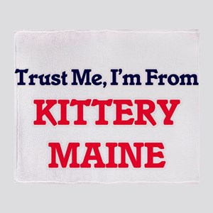 Trust Me, I'm from Kittery Maine Throw Blanket
