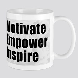 Motivate - Empower - Inspire Mugs