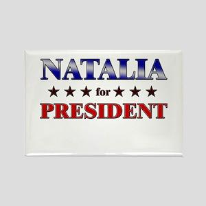 NATALIA for president Rectangle Magnet