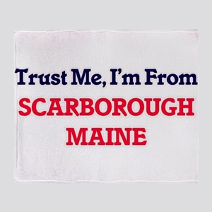 Trust Me, I'm from Scarborough Maine Throw Blanket