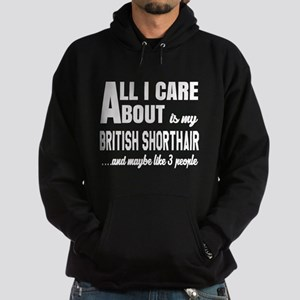 All I care about is my British Short Hoodie (dark)