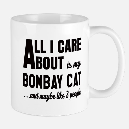 All I care about is my Bombay Mug