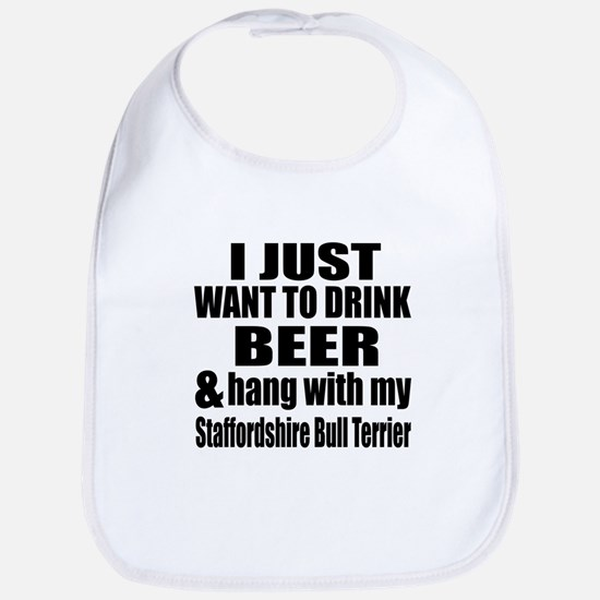 Hang With My Staffordshire Bull Terrier Bib