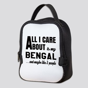 All I care about is my Bengal Neoprene Lunch Bag