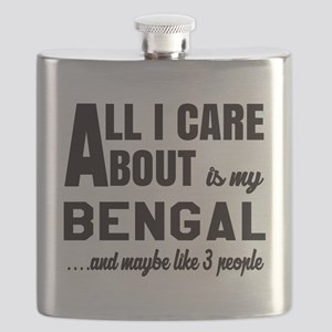 All I care about is my Bengal Flask