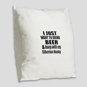 Hang With My Siberian Husky Burlap Throw Pillow