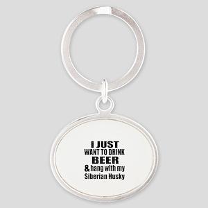 Hang With My Siberian Husky Oval Keychain
