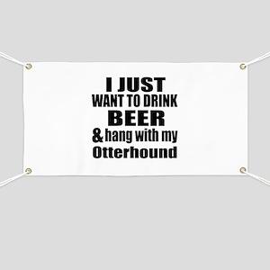 Hang With My Otterhound Banner