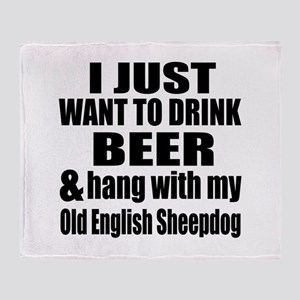 Hang With My Old English Sheepdog Throw Blanket