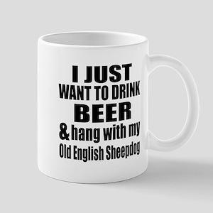 Hang With My Old English Sheepdog Mug