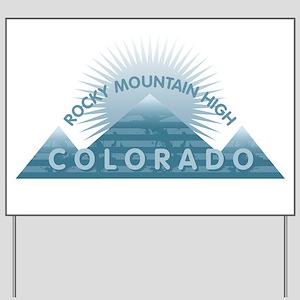 Colorado - Rocky Mountain High Yard Sign