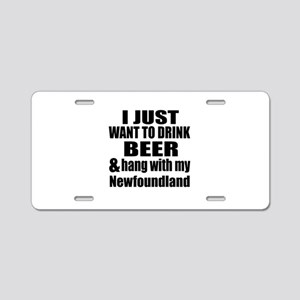 Hang With My Newfoundland Aluminum License Plate