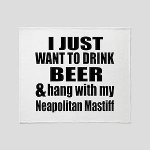 Hang With My Neapolitan Mastiff Throw Blanket