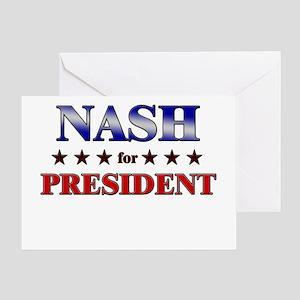 NASH for president Greeting Card