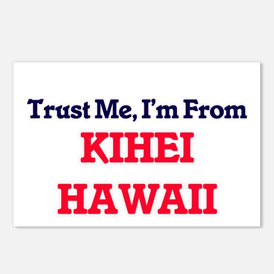 Trust Me, I'm from Kihei Postcards (Package of 8)