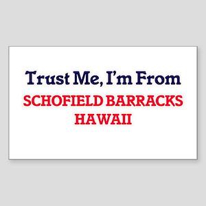 Trust Me, I'm from Schofield Barracks Hawa Sticker