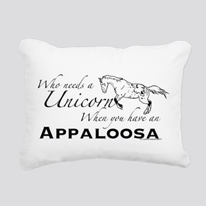 Who Needs A Unicorn Rectangular Canvas Pillow