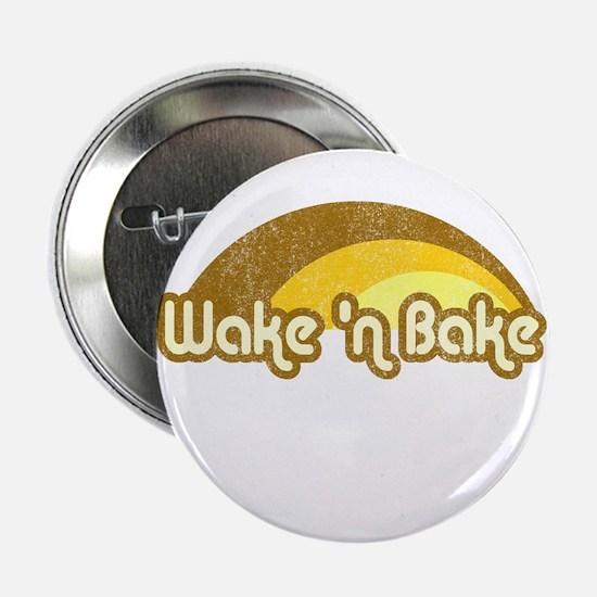 "Wake 'n Bake 2.25"" Button"