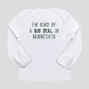 Big deal in Minnesota Long Sleeve T-Shirt