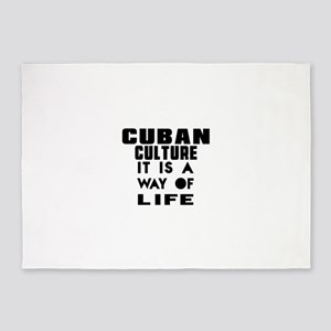 Cuban Culture It Is A Way Of Life 5'x7'Area Rug