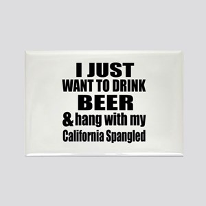 Hang With My California Spangled Rectangle Magnet