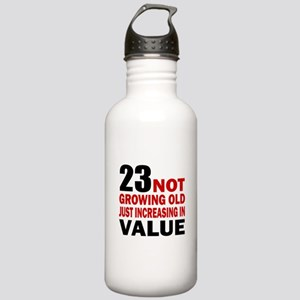 23 Not Growing Old Stainless Water Bottle 1.0L