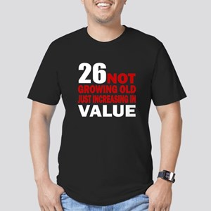 26 Not Growing Old Men's Fitted T-Shirt (dark)