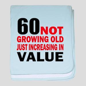 60 Not Growing Old baby blanket