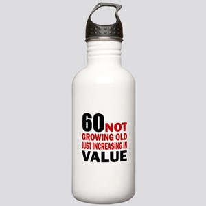 60 Not Growing Old Stainless Water Bottle 1.0L