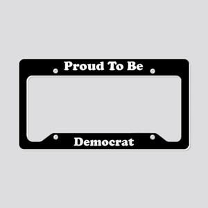 Proud To Be Democrat License Plate Holder