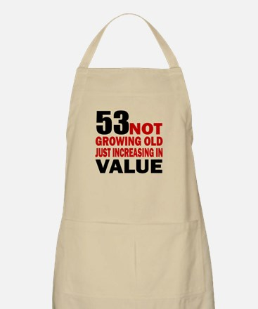 53 Not Growing Old Apron
