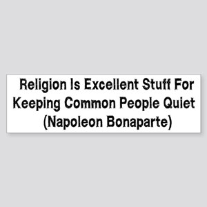 Napolean Anti-Religion Quote Bumper Sticker