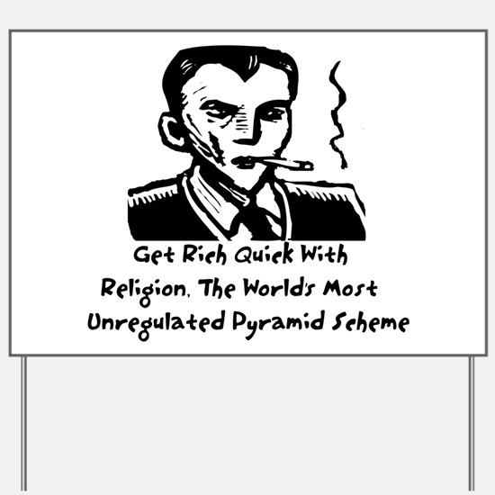 Religion Pyramid Scheme Yard Sign
