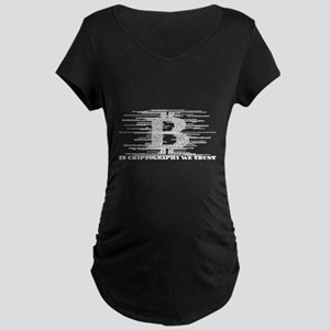 IN CRYPTOGRAPHY WE TRUST Maternity T-Shirt