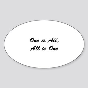 """One is All, All is One"" Oval Sticker"