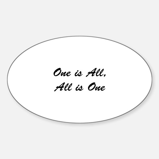 """""""One is All, All is One"""" Oval Decal"""