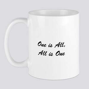 """""""One is All, All is One"""" Mug"""