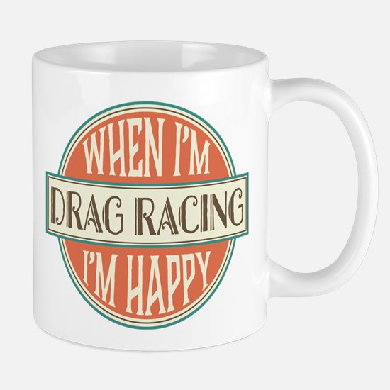 happy drag racer Mug