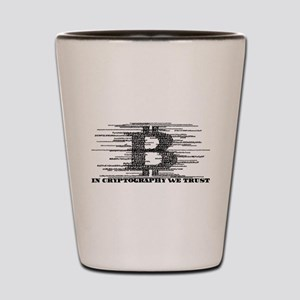 IN CRYPTOGRAPHY WE TRUST Shot Glass