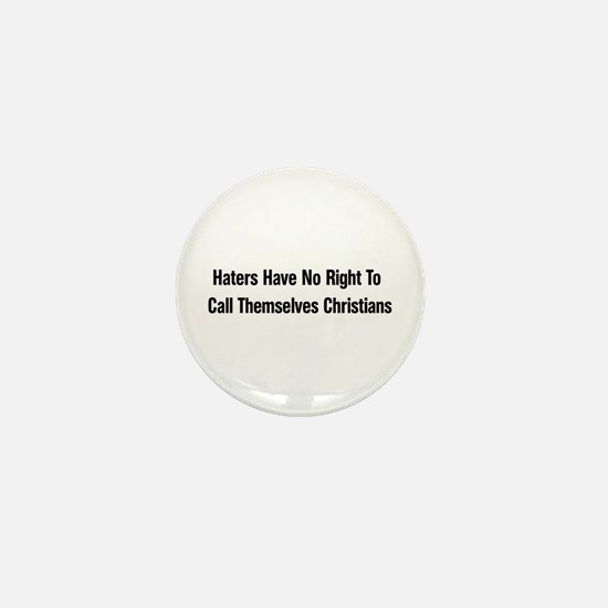 Hate Is Not Christian Mini Button