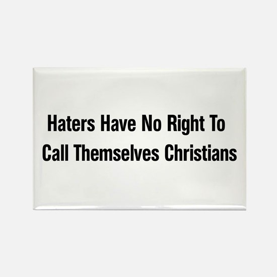 Hate Is Not Christian Rectangle Magnet